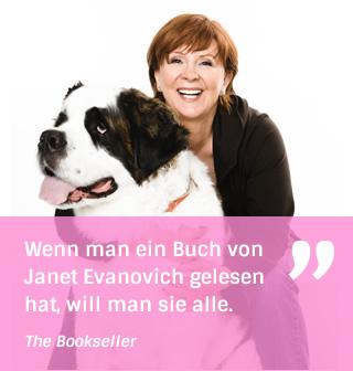 Wenn man ein Buch von Janet Evanovich gelesen hat, will man sie alle. - The Bookseller